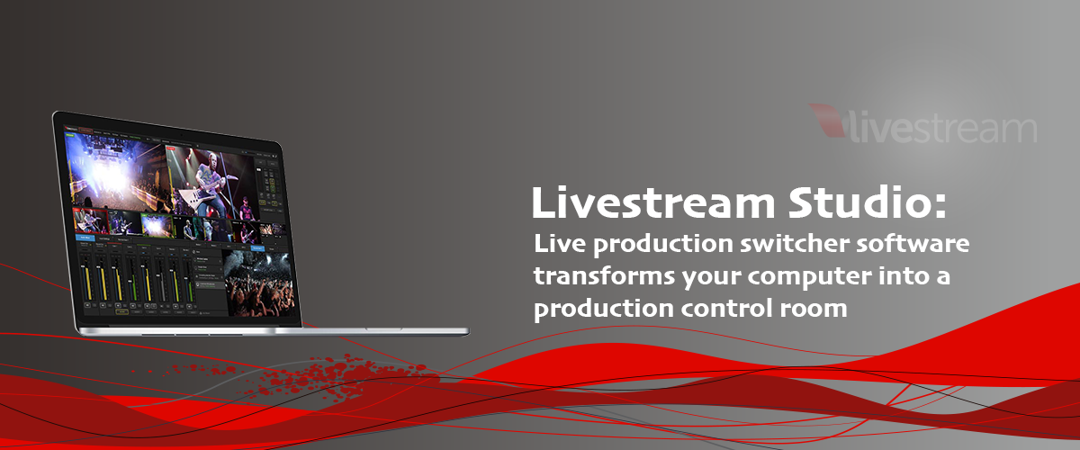 Livestream Production Switcher Software