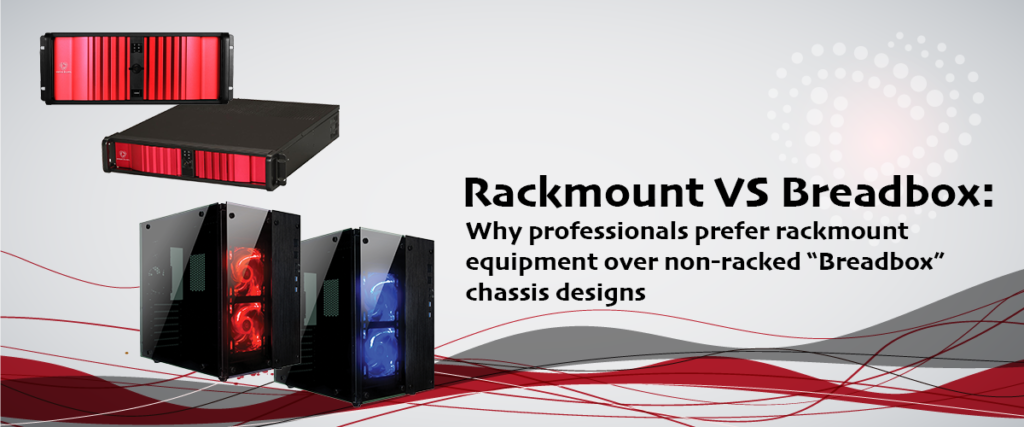 "Rackmount Switchers VS ""BreadBox"" chassis form factors. Why professionals prefer rack mount designs"