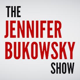 <b>The Jennifer Bukowski Show</b>