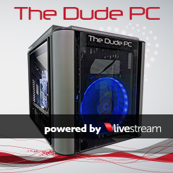 <strong>The Dude PC for <I>Livestream</I></strong>