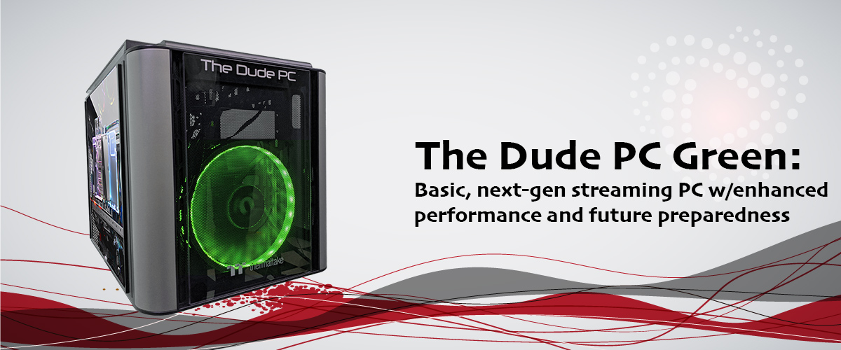 Stream Dudes Dude PC Green 2020: Basic, next-generation streaming PC for vMix