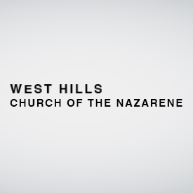 <b>West Hills Church of the Nazarene</b>